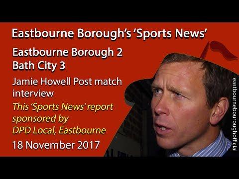 'Sports News': Eastbourne 2 v 3 Bath – Jamie Howell Post-match Interview