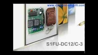 Kit émetteur récepteur radio pour moteur 12v 1 canal S1FU-DC12 & C-3