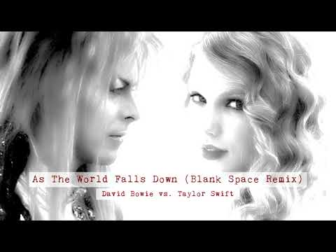 David Bowie  As The World Falls Down Blank Space Remix