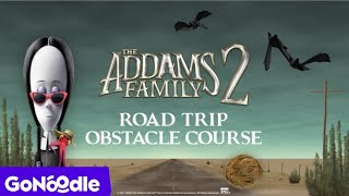 The Adams Family 2: Road Trip Obstacle Course | GoNoodle