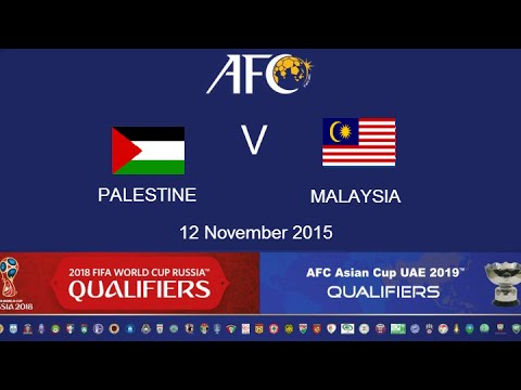 FULL MATCH: Palestine v Malaysia: 2018 FIFA WC Russia & AFC Asian Cup UAE 2019 (Qly RD 2)