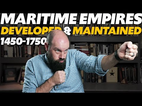 Maritime Empires Developed & Maintained [AP World History Review] Unit 4 Topic 5