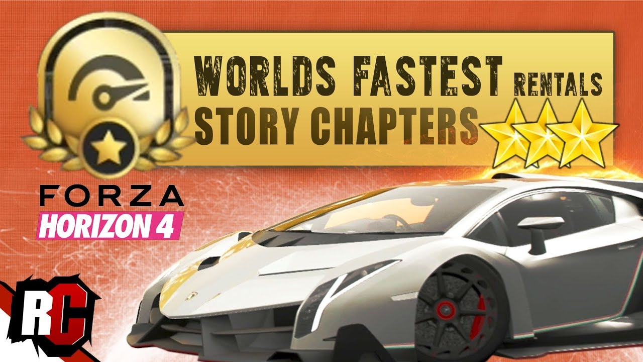 forza horizon 4 | all worlds fastest rentals story chapters (3 stars