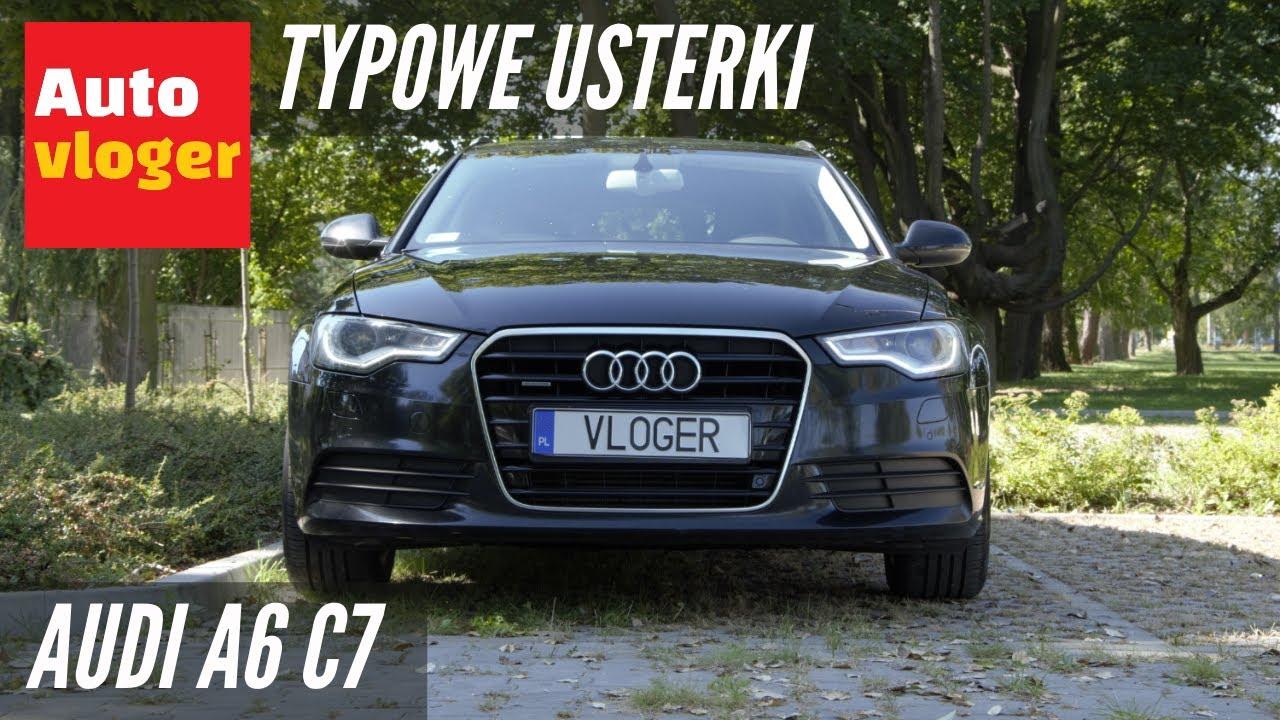 Audi A6 C7 Typowe Usterki Youtube