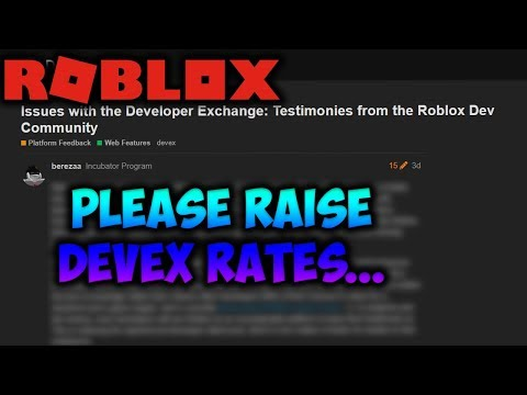 DevEx Rates NEED To Increase... - ROBLOX Developers