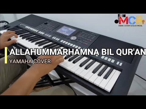 Allahummarhamna Bil Quran -Lagu Islami Do'a Tilawah  Cover Keyboard Yamaha PSR S950
