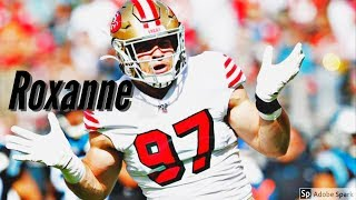 """Nick Bosa Mix - """"Roxanne"""" (2019 Defensive Rookie Of The Year Highlights)"""
