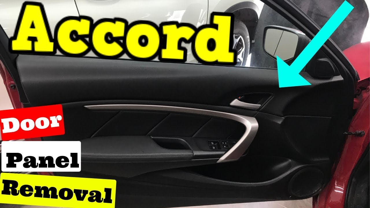 2008 2012 Honda Accord Coupe Door Panel Removal How To Remove Youtube