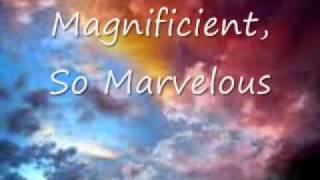 Wonderful, Glorious God with Lyrics by Musikatha