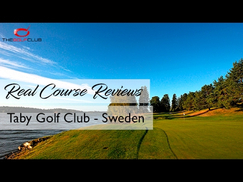 TGC - Real Course Review - Taby Golf Club - Sweden
