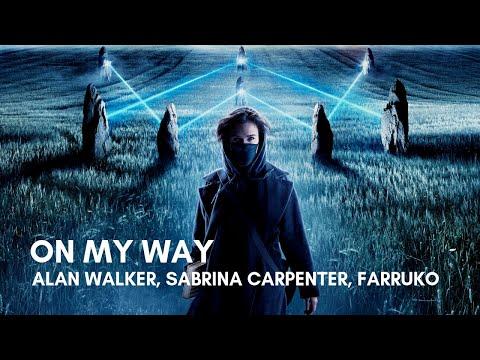 alan-walker,-sabrina-carpenter,-farruko---on-my-way-(lyrics)
