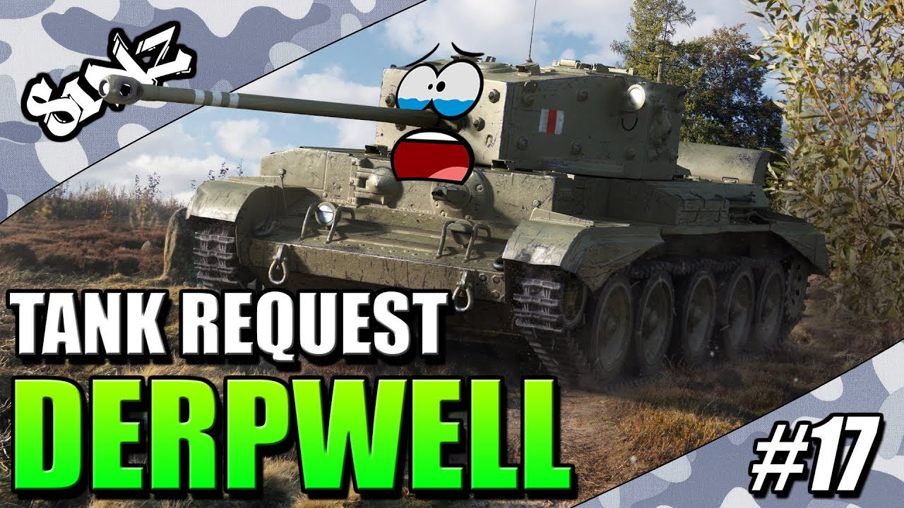DERPWELL (Best Gameplay EU) - World of Tanks Console | Tank Request #17