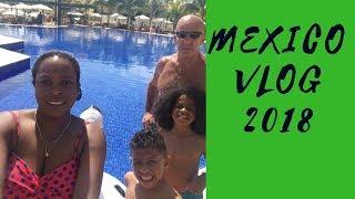 MEXICO VLOG 2018 | TRAVEL VLOG