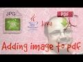 PDF box tutorial #2 | Adding image in PDF using java
