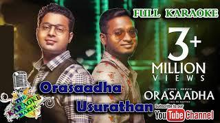 Orasaadha-usurathan- karaoke fill tamil song credits: composed by: vivek-mervin vocals: mervin solomon & vivek siva lyrics: ku. karthik music produce...