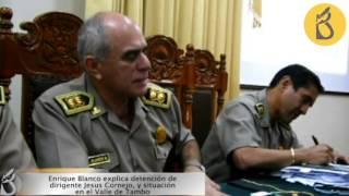 General Enrique Blanco rechaza denuncias por abuso de autoridad en valle de Tambo