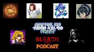 Bleach Wiki Podcast   Chapter 659 Review