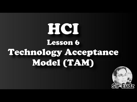 HCI Lesson 6- TECHNOLOGY ACCEPTANCE MODEL (TAM - Davis) - by Sir Eudz