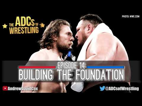 The ADCs of Wrestling | Episode 14: Building The Foundation