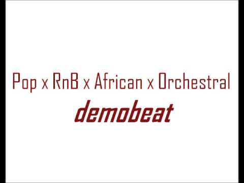Pop x RnB x African x Orchestral beat - DEMO