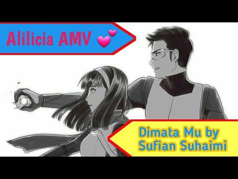 Ejen Ali AMV - ( Alilicia ) Dimata Mu by Sufian Suhaimi