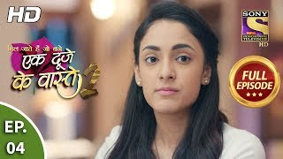 Ek Duje Ke Vaaste 2 - Ep 4 - Full Episode - 13th February, 2020