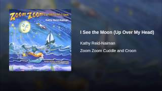 I See the Moon (Up Over My Head)