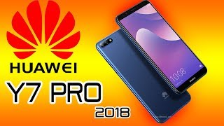 Huawei Y7 Pro 2018 Best Smartphone Full Specifications, FEATURE, Price!!