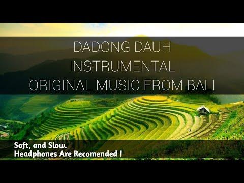 Dadong Dauh Bali Song - Ver. Instrumental - Quality: SD/HD