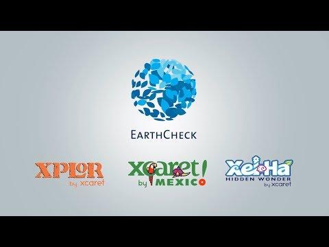 EARTHCHECK PARA XCARET, XEL-HÁ & XPLOR | Experiencias Xcaret, Parques y tours en Cancún, México.