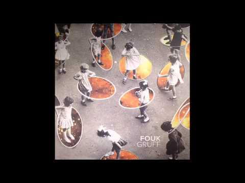 FOUK - Gruff (Ron Basejam Remix)