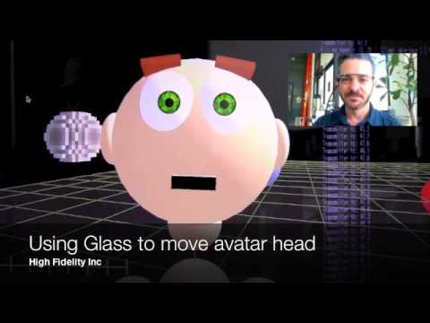 High Fidelity -  Using Google Glass to Move Avatar Head