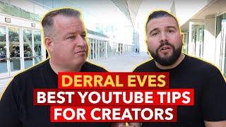 Derral Eves Best YouTube Tips for Creators