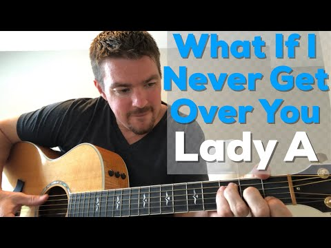 What If I Never Get Over You   Lady Antebellum   Beginner Guitar Lesson
