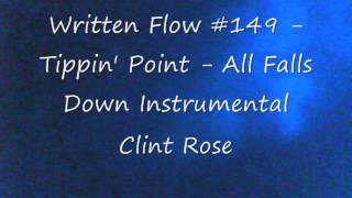 Clint Rose - Written Flow #149 - Tippin
