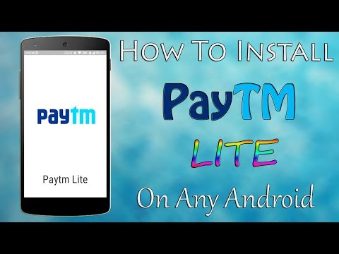 How To Install PayTM Lite - Use Paytm App Without Using The App!