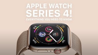 Apple Watch Series 4 RELEASED - Everything you need to know!