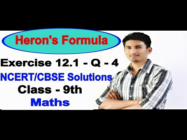 Chapter 12 Exercise 12.1 Question 4 - Heron's Formula Class 9 Maths - NCERT Solutions