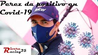 SERGIO PEREZ POSITIVO EN COVID 19 | Racing Point pierde a uno de sus piotos para el GP de Ingaterra