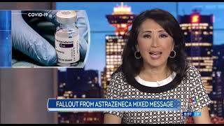 Fallout from AstraZeneca mixed message