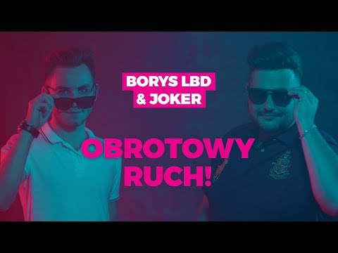 Смотреть клип Borys Lbd Feat Joker & Sequence - Obrotowy Ruch