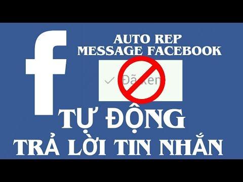 [HƯỚNG DẪN] AUTO REP MESSAGE FACEBOOK. TỰ ĐỘNG TRẢ LỜI TIN NHẮN FACEBOOK