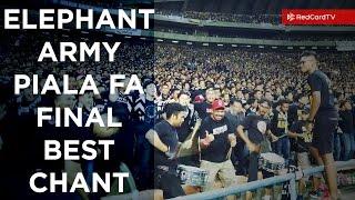 ELEPHANT ARMY Chant - Piala FA 2017 Final (Ultras Pahang)