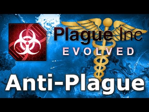 Plague Inc. Custom Scenarios - Anti-Plague