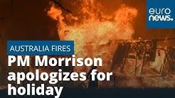 Australian PM Scott Morrison apologizes for family holiday amid major wildfires