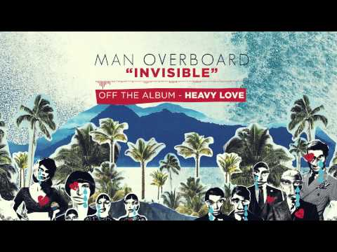 Man Overboard  Invisible