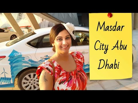 Abu Dhabi-Masdar City/Solar City tour |Mamta Sachdeva Cabin Crew/Air hostess/Flight attendant