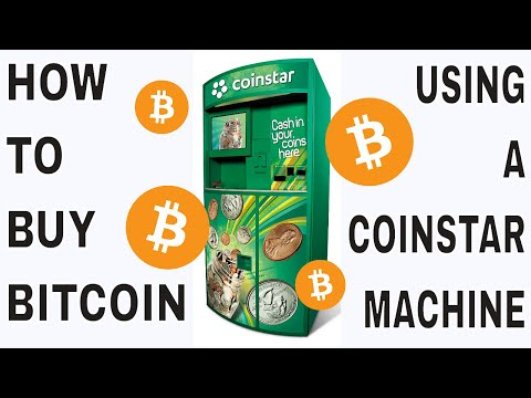 How To Buy Bitcoin Using A Coinstar Machine