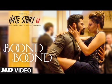 Boond Boond | Hate Story IV | Urvashi...