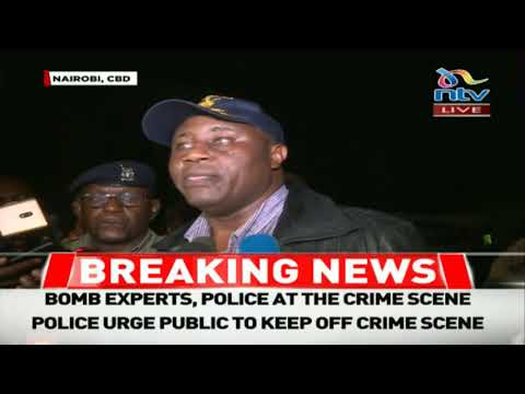 BREAKING: Regional Police commander, Philip Ndolo gives an update on the Nairobi CBD explosion
